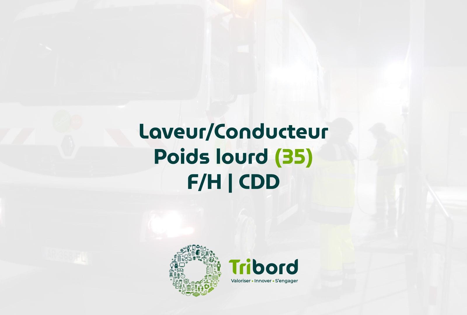 Offre d'emploi Conducteur/laveur Poids Lourd Tribord